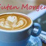 """Kaffee in der Tasse, Schreibblock, Flyer, Schrift """"Guten Morgen"""""""