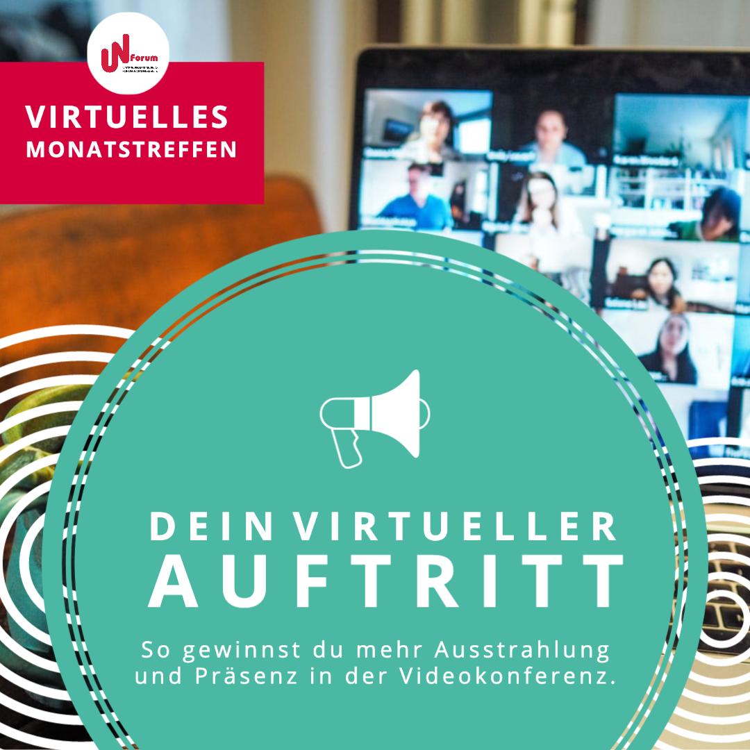 Dein virtueller Auftritt – virtuelles Monatstreffen